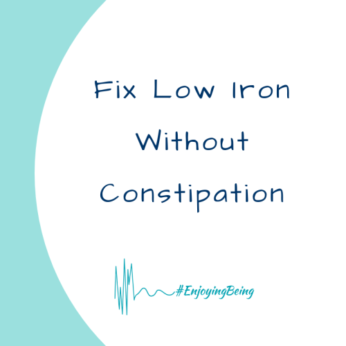 enjoyingbeing fix low iron